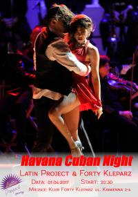 01.04.2017 - Havana Cuban Night - Latin Project & Forty Kleparz