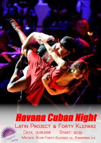 13.08.2016 - Havana Cuban Night - Latin Project & Forty Kleparz